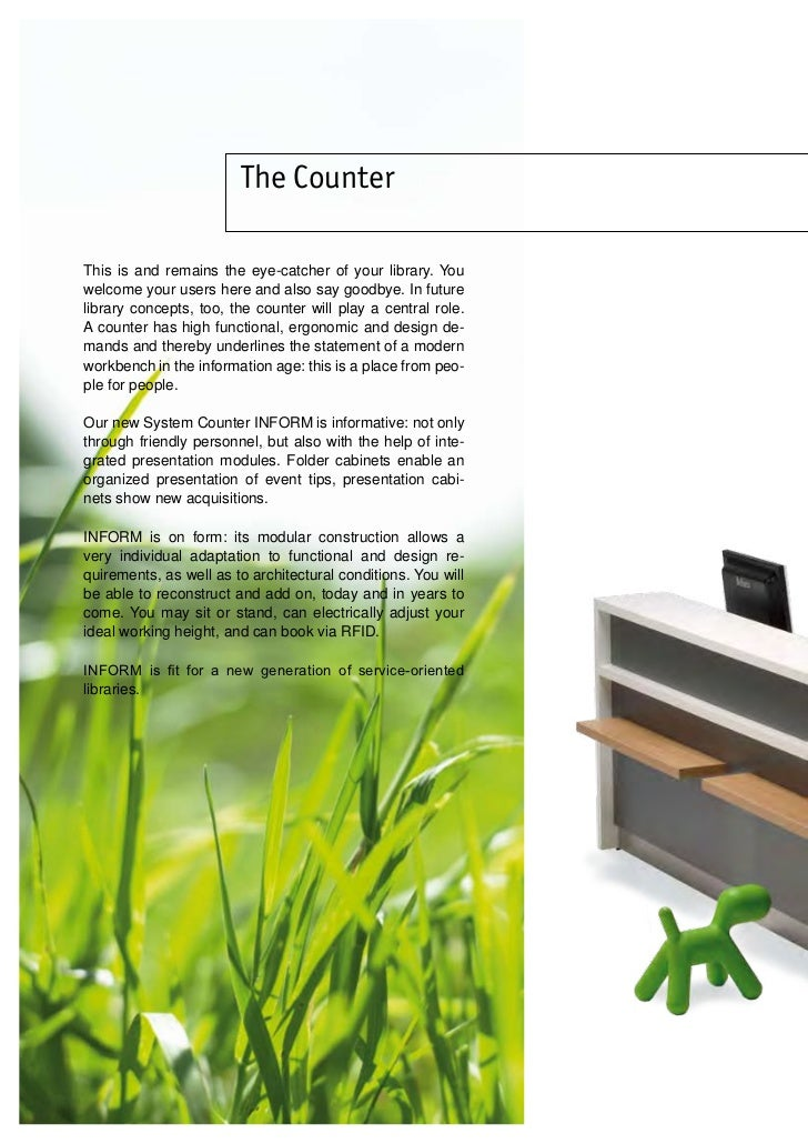 The Counter    This is and remains the eye-catcher of your library. You    welcome your users here and also say goodbye. I...