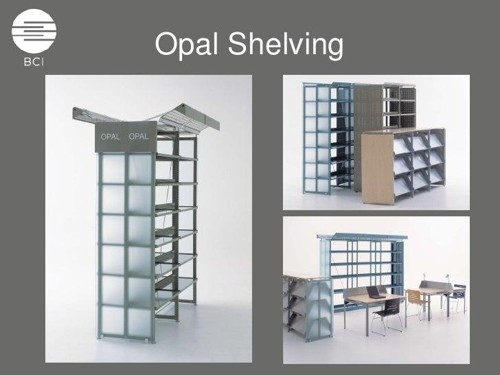Opal Shelving