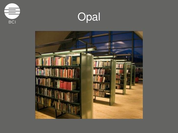 Opal<br />