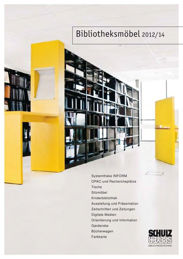 Bibliotheksmöbel 2012/14    Systemtheke INFORM    OPAC-und Rechercheplätze    Tische    Sitzmöbel    Kinderbibliothek    A...