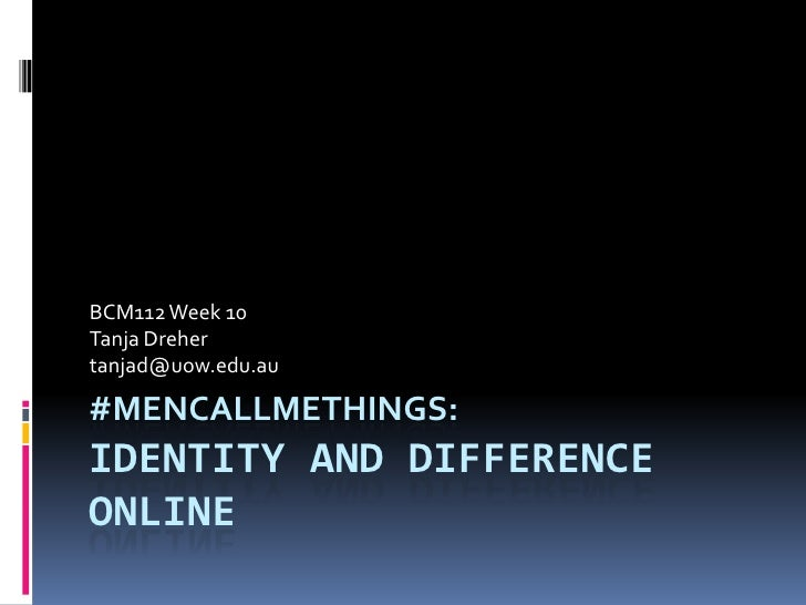#mencallmethings: identity and difference online