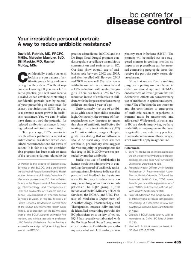 www.bcmj.org VOL. 52 NO. 9, NOVEMBER 2010 BC MEDICAL JOURNAL 465 David M. Patrick, MD, FRCPC, MHSc, Malcolm Maclure, ScD, ...