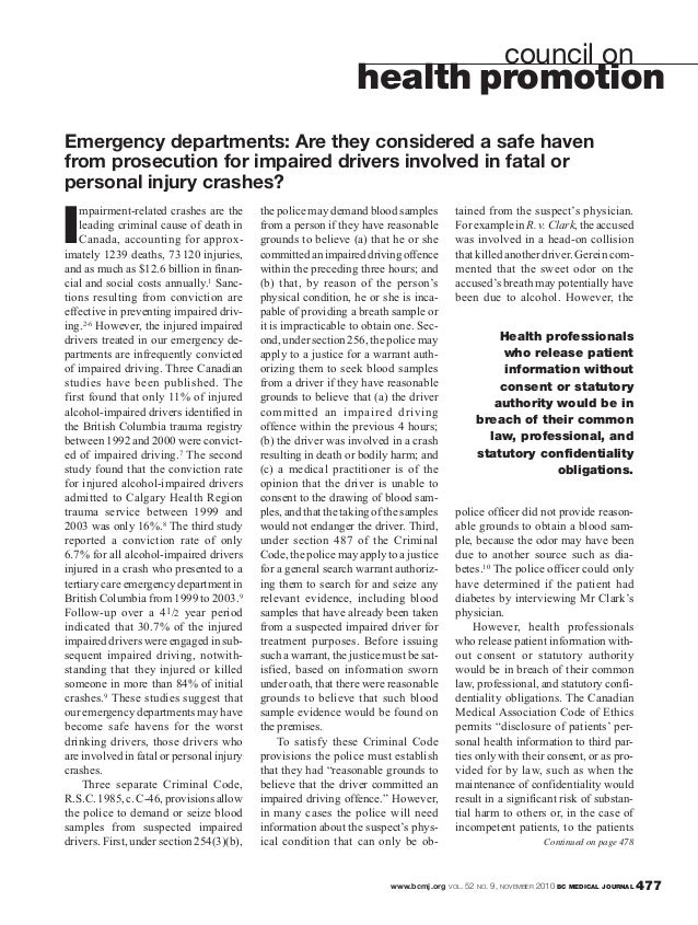 www.bcmj.org VOL. 52 NO. 9, NOVEMBER 2010 BC MEDICAL JOURNAL 477 I mpairment-related crashes are the leading criminal caus...
