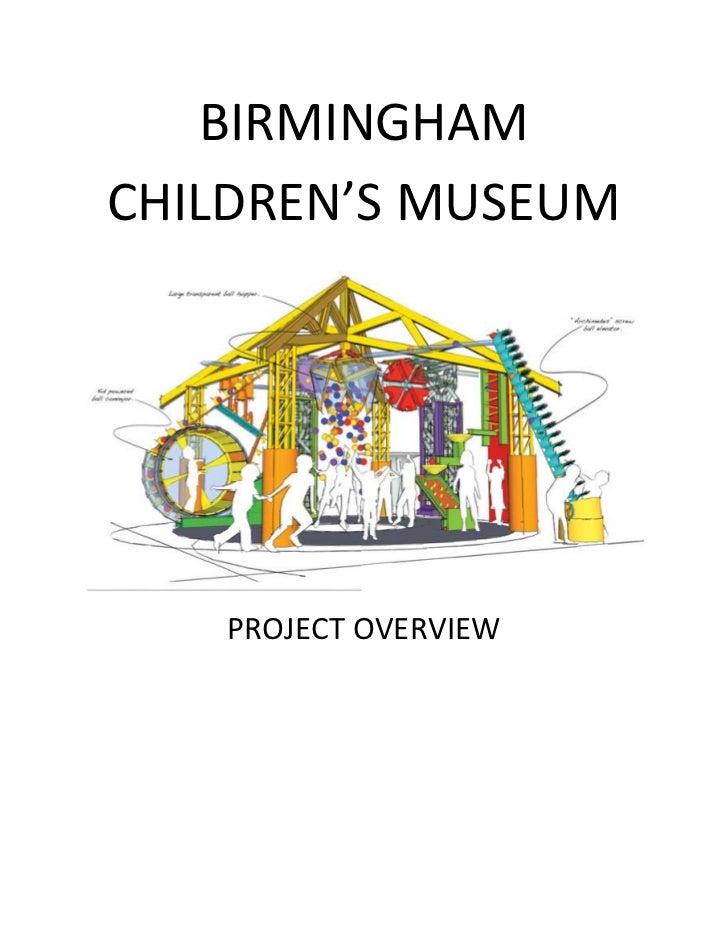 BIRMINGHAMCHILDREN'S MUSEUM   PROJECT OVERVIEW