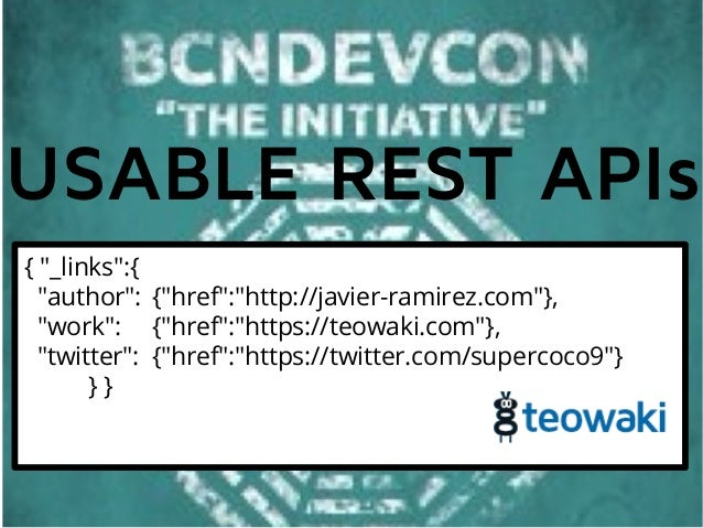 Usable REST APIs. BCNdevcon edition.