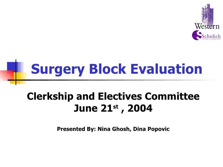 Surgery Block Evaluation
