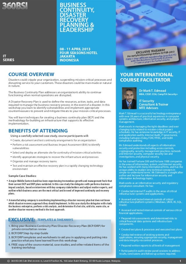 Business Continuity, Disaster Recovery Planning & Leadership 08 - 11 April 2013 Jakarta Indonesia