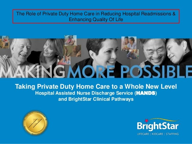 The Role of Private Duty Home Care in Reducing Hospital Readmissions &                        Enhancing Quality Of LifeTak...