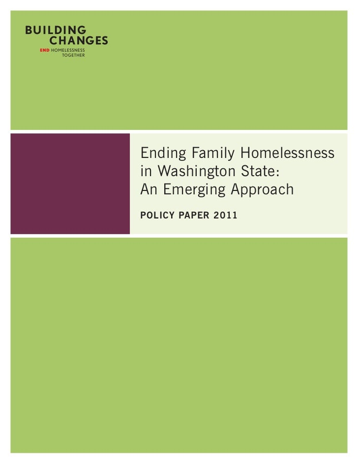 Ending Family Homelessnessin Washington State:An Emerging ApproachPolicy PaPer 2011