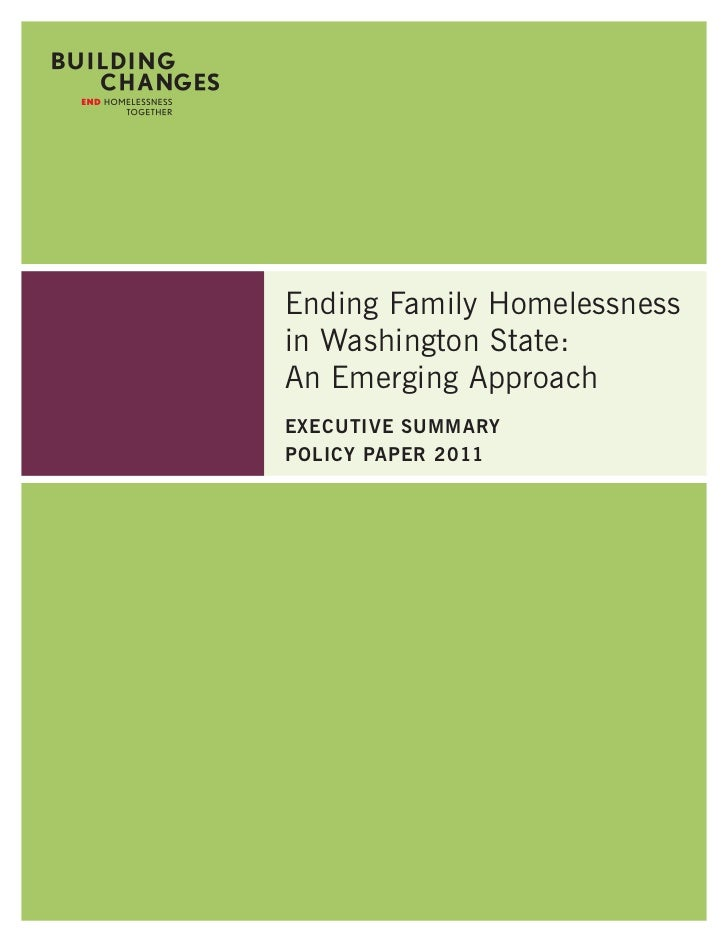 Ending Family Homelessnessin Washington State:An Emerging ApproachExEcutivE SummaryPolicy PaPEr 2011