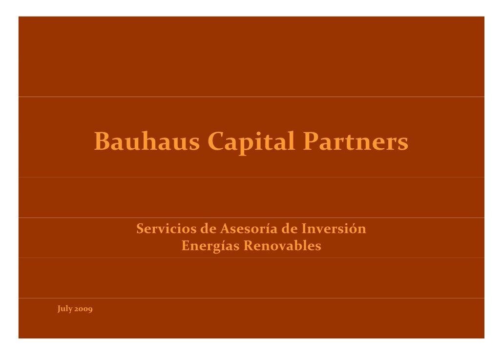 BauhausCapitalPartners             B h    C it lP t                  ServiciosdeAsesoríadeInversión               ...