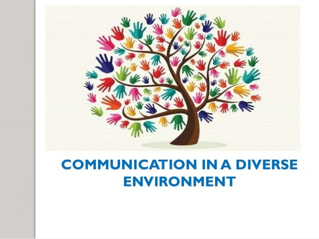 Communication in a culturally diverse organization