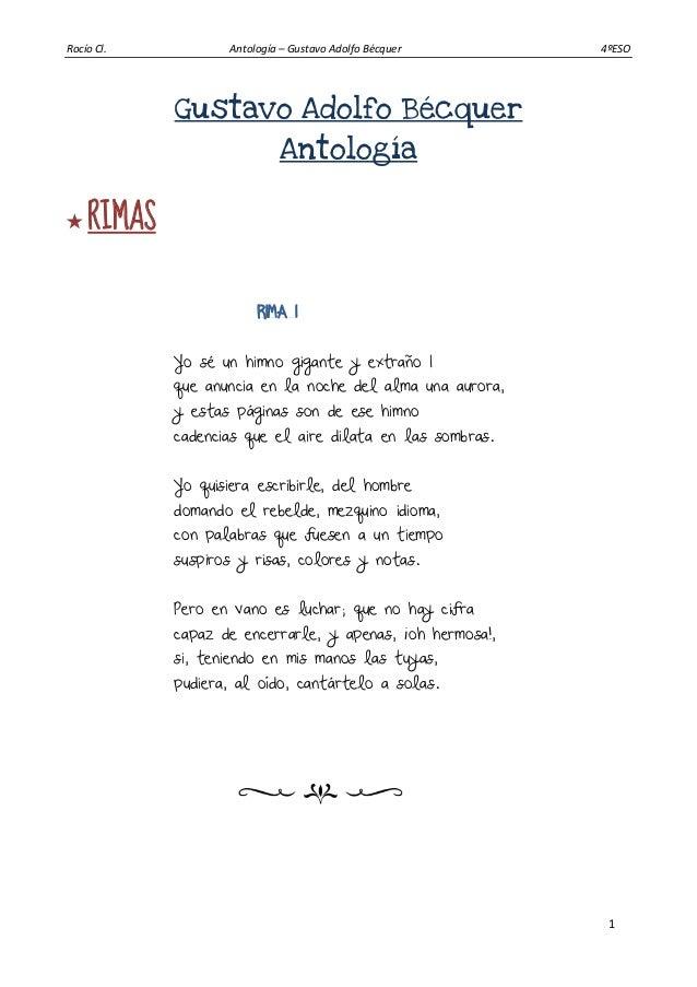 Rocío Cl. Antología – Gustavo Adolfo Bécquer 4ºESO 1 Gustavo Adolfo Bécquer Antología  RIMAS RIMA I Yo sé un himno gigant...