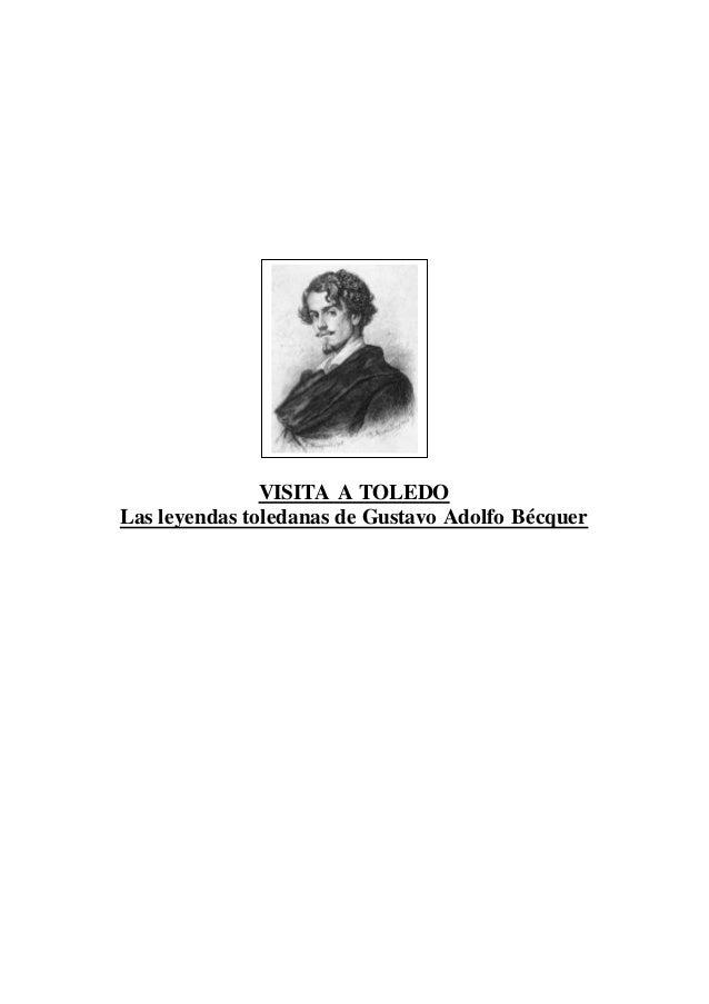 VISITA A TOLEDO Las leyendas toledanas de Gustavo Adolfo Bécquer