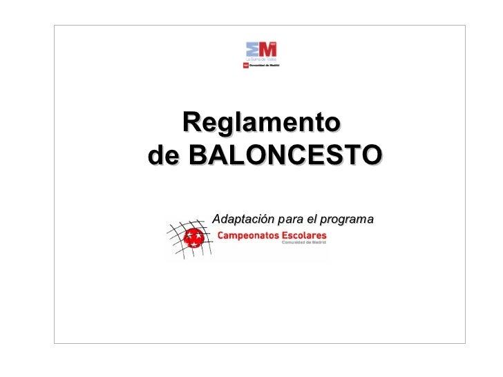 Reglamento de BALONCESTO Adaptación para el programa