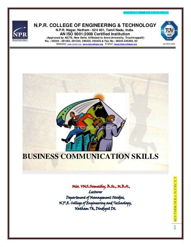 BUSINESS COMMUNICATION SKILLS  N.P.R. COLLEGE OF ENGINEERING & TECHNOLOGY             N.P.R. Nagar, Natham - 624 401, Tami...
