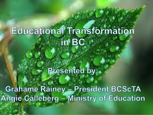 Educational Transformation in BC