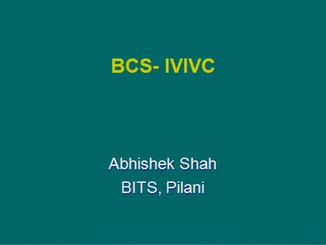 Shah Abhishek P   ID no: 2012H14166P