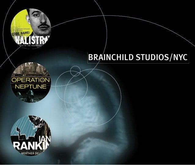 BRAINCHILD STUDIOS/NYC