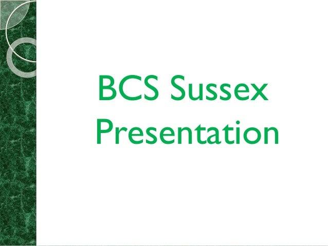 BCS Sussex Presentation