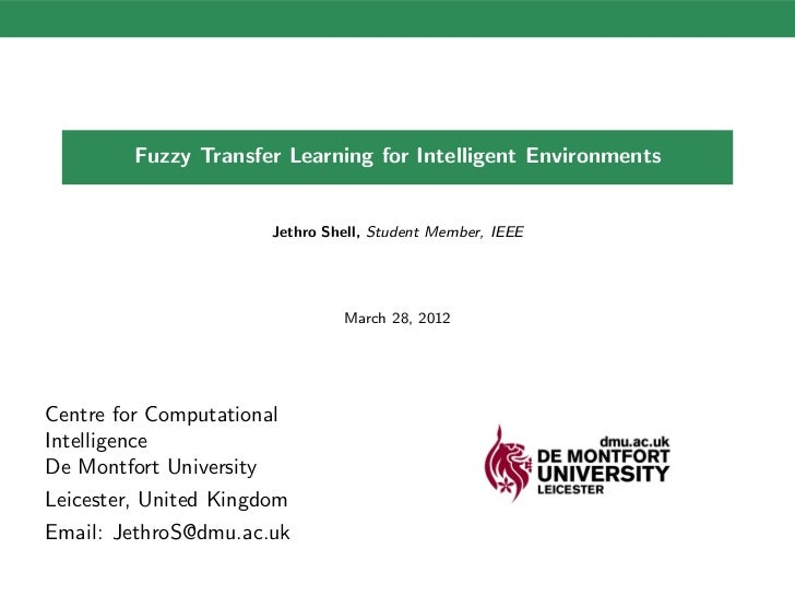 Fuzzy Transfer Learning for Intelligent Environments                       Jethro Shell, Student Member, IEEE             ...