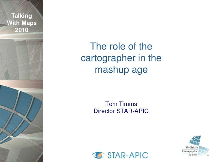 Talking With Maps   2010                The role of the             cartographer in the                mashup age         ...