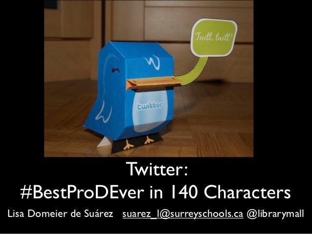 Twitter: Best Professional Development in 140 Characters