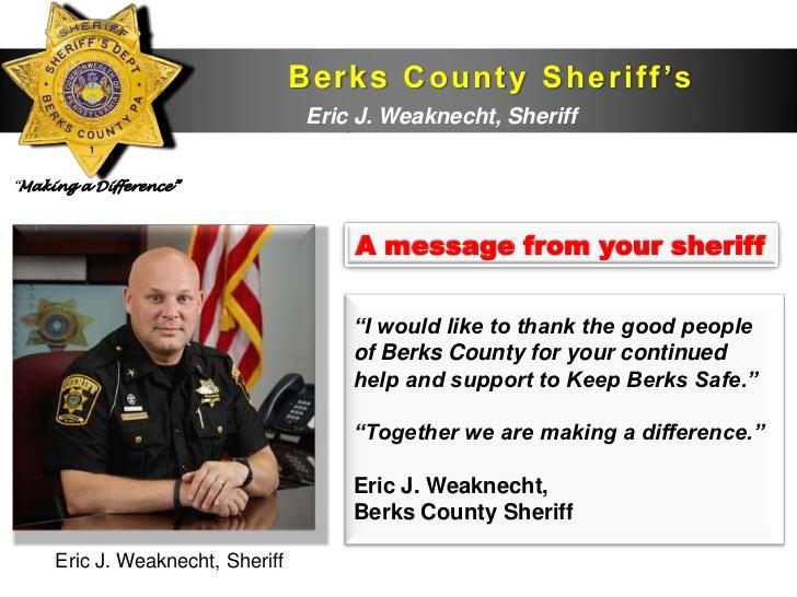 B e r k s C o u n t y S h e r i f f 's                                  D e p aWeaknecht, Sheriff                         ...