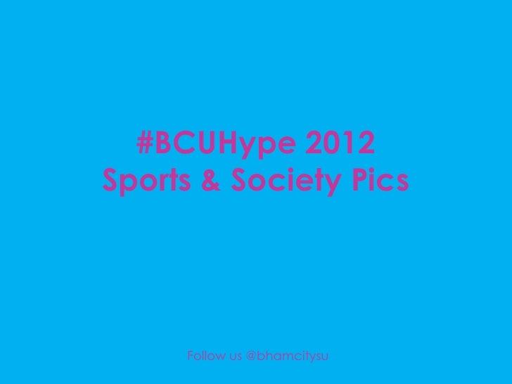 BCU Hype 2012 powerpoint