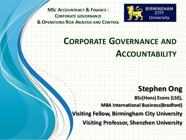 MSC ACCOUNTANCY & FINANCE :       CORPORATE GOVERNANCE& OPERATIONS RISK ANALYSIS AND CONTROL            CORPORATE GOVERNAN...