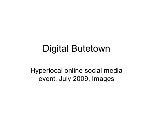 Digital Butetown Hyperlocal online social media event, July 2009, Images