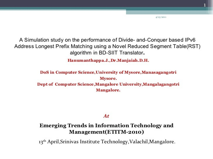 A Simulation study on the performance of Divide- and-Conquer based IPv6 Address Longest Prefix Matching using a Novel Redu...