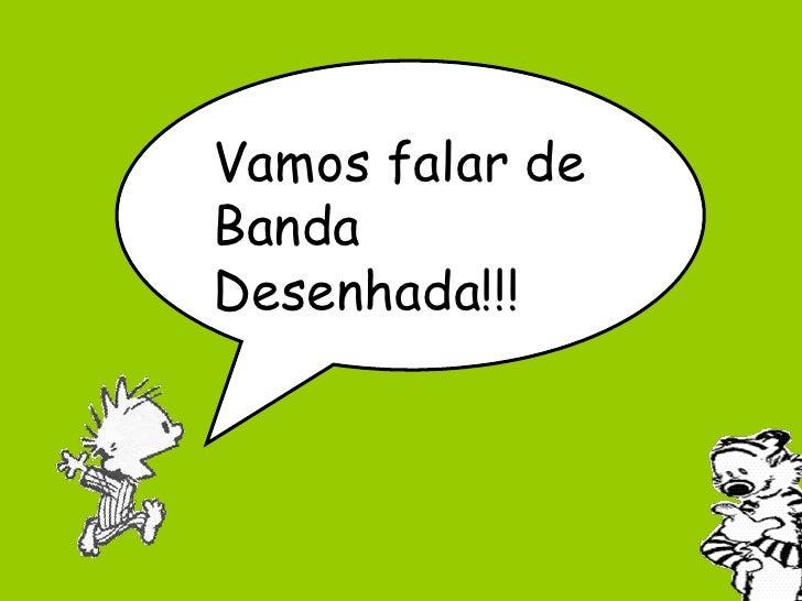 Vamos falar de Banda Desenhada!!!