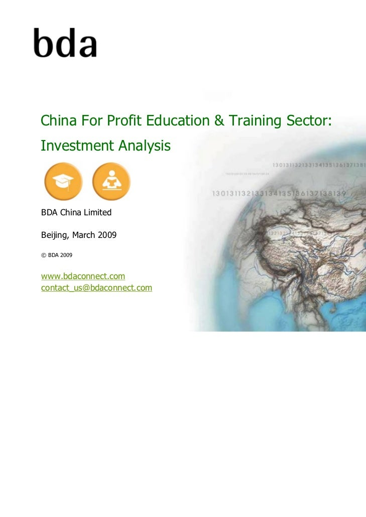 China For Profit Education & Training Sector:Investment AnalysisBDA China LimitedBeijing, March 2009© BDA 2009www.bdaconne...