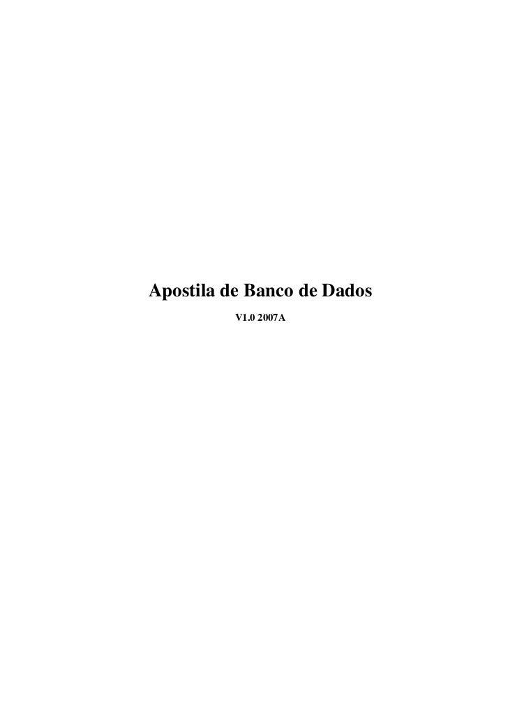 Apostila de Banco de Dados          V1.0 2007A