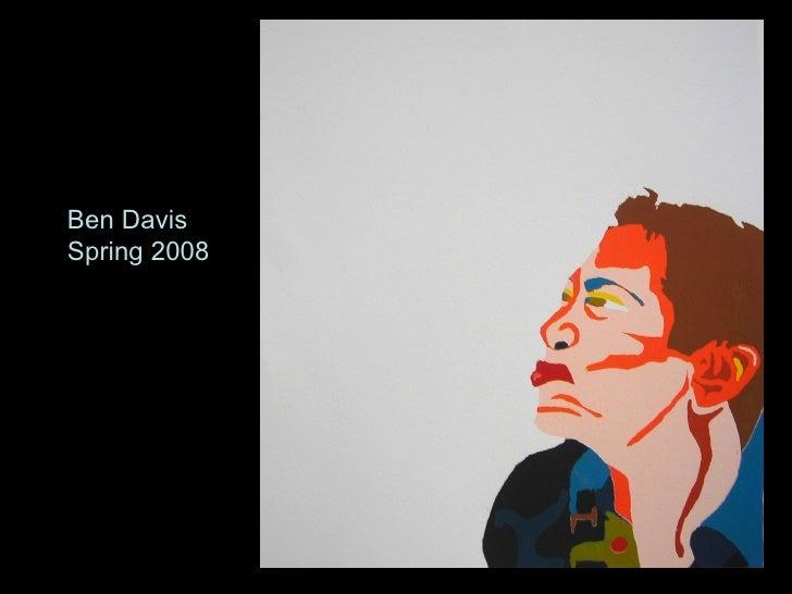 Ben Davis Spring 2008