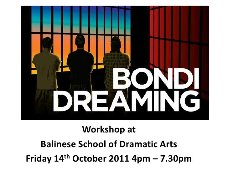 Workshop at <br />Balinese School of Dramatic Arts<br />Friday 14th October 2011 4pm – 7.30pm<br />