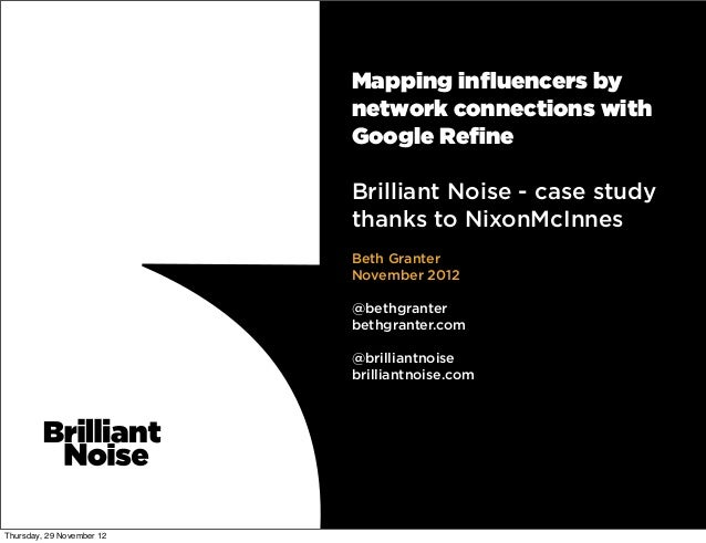 Mapping influencers by                           network connections with                           Google Refine           ...