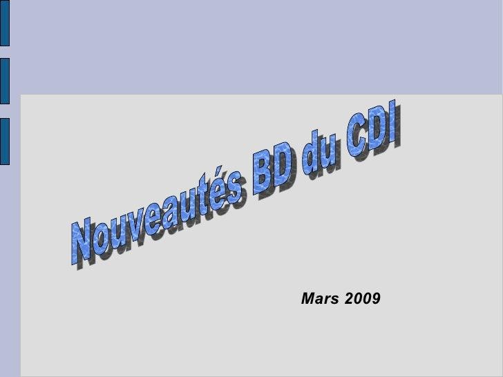 Mars 2009 Nouveautés BD du CDI