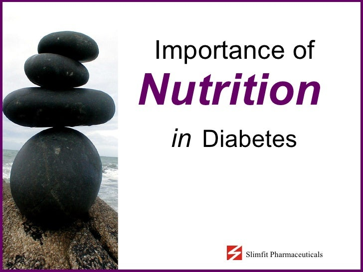 Importance of   Nutrition   in   Diabetes