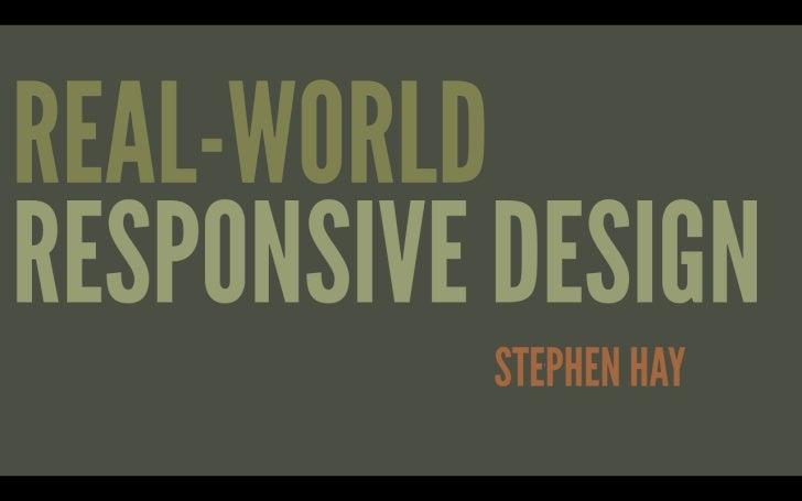 Real-world Responsive Design @ Breaking Development 2011