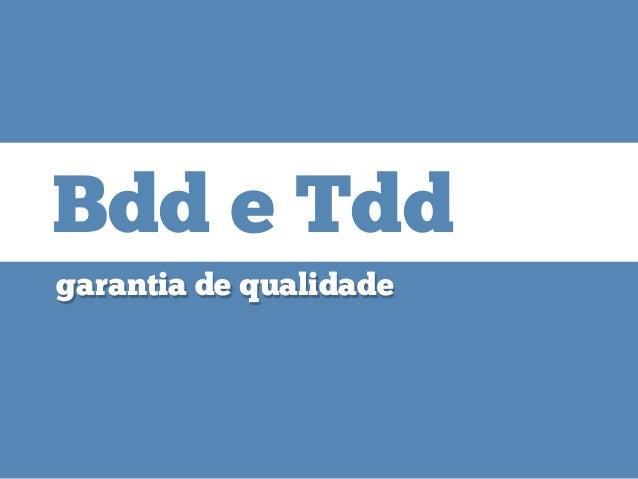 BDD e TDD (Café Ágil)
