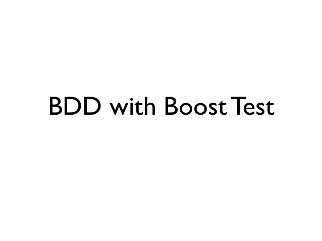 BDD with Boost Test