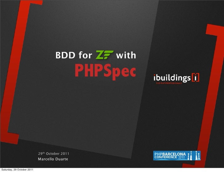 BDD for        with                                                PHPSpec                            29th October 2011   ...