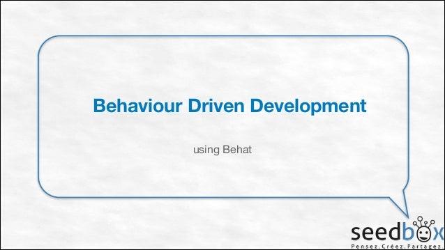 Behaviour Driven Development using Behat