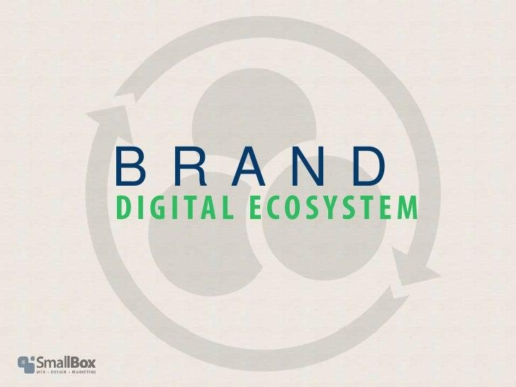 Brand Digital Ecosystem