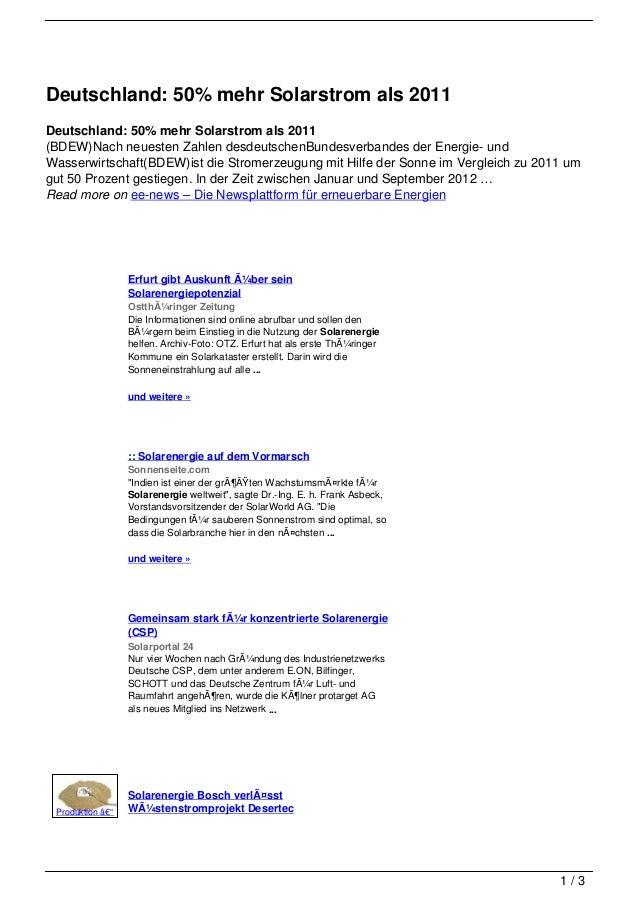 Deutschland: 50% mehr Solarstrom als 2011Deutschland: 50% mehr Solarstrom als 2011(BDEW)Nach neuesten Zahlen desdeutschenB...