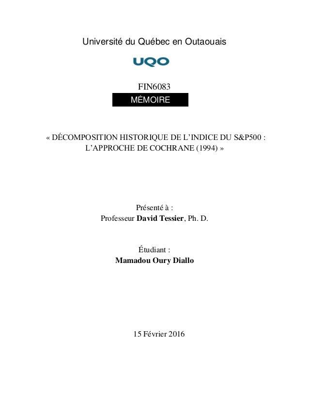 Université du Québec en Outaouais FIN6083 « DÉCOMPOSITION HISTORIQUE DE L'INDICE DU S&P500 : L'APPROCHE DE COCHRANE (1994)...