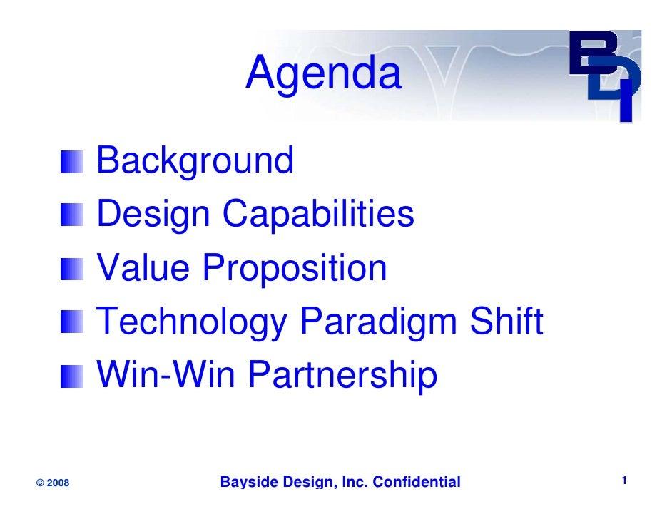 Agenda          Background          Design Capabilities          Value Proposition          Technology Paradigm Shift     ...