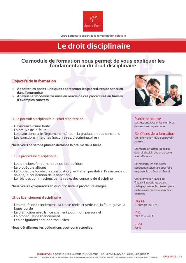 Votre partenaire expert de la rémunération salariale  Le droit disciplinaire  Ce module de formation nous permet de vous e...